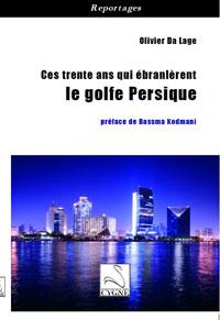 Couverture du livre , Ces 30 ans qui ébranlèrent le Golfe Persique