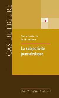 Couverture du livre La subjectivité journalistique