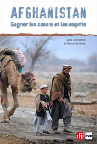 «AFGHANISTAN: Gagner les cœurs et les esprits»