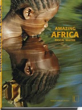 Incroyable Afrique, par Pascal Maître