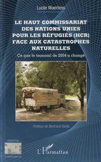 Le HCR face aux catastrophes naturelles