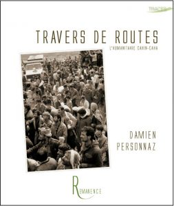 Travers de Route, humanitaire