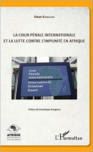 la cour penale internationale et la lutte contre l'impunité en afrique